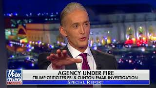 Trey Gowdy on Special Report