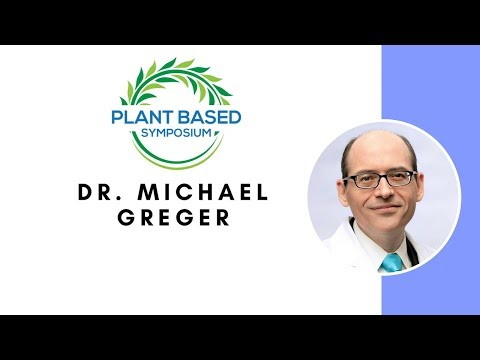 Plant Based Symposium: Dr. Michael Greger
