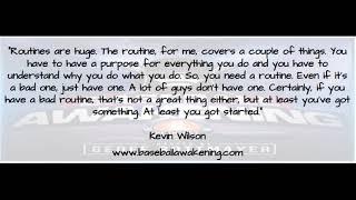The Baseball Awakening Podcast - Kevin Wilson Quote