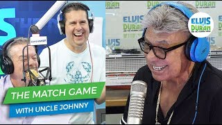 Uncle Johnny Plays The Match Game | Elvis Duran Exclusive