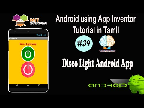 Disco Light Android App In Tamil Flash Light Extension Mit App Inventor Tutorial 39 Youtube