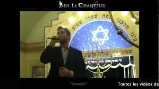 BenLeChanteur (Benjamin Cohen) - SAWAH