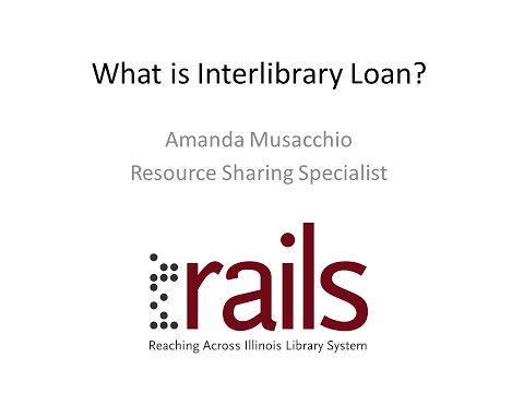 RAILS - What Is Interlibrary Loan