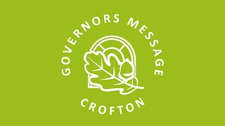 Governors Message at Crofton School