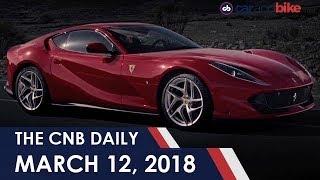 Ferrari 812 Superfast Launched   Datsun Go & Go+ Remix   Eicher Polaris Multix Discontinued
