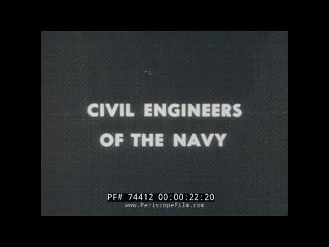 CIVIL ENGINEERS OF THE U.S. NAVY  COMBAT ENGINEERS  SEABEES 74412