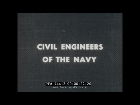 CIVIL ENGINEERS OF THE U.S. NAVY  COMBAT ENGINEERS  SEABEES 74412
