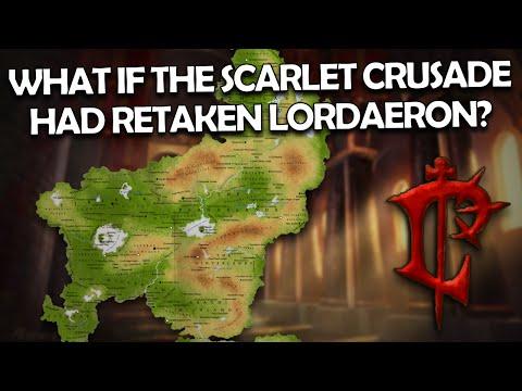"""""""What if the Scarlet Crusade Had Retaken Lordaeron?"""" (Part 1) - Alternate Warcraft"""