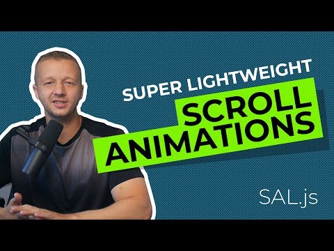 Super Lightweight Scroll Animations With Sal.js - 2.8kb!