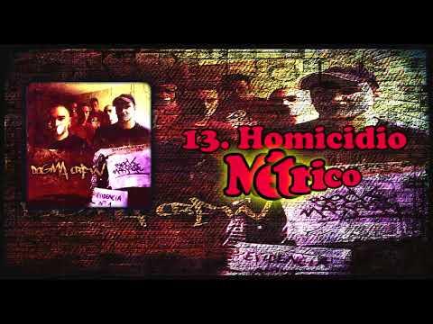 13.  Homicidio Métrico - Dogma Crew