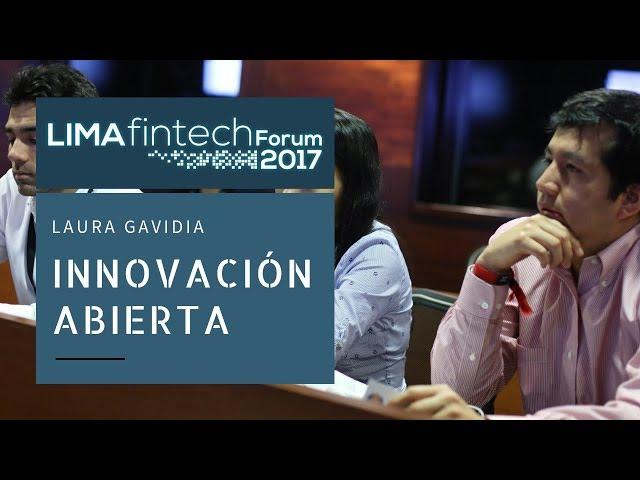Lima Fintech Forum 2017: LAURA GALVIRIA