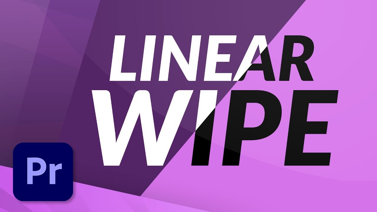 How To]Create a Linear Wipe Transition in Premiere Pro