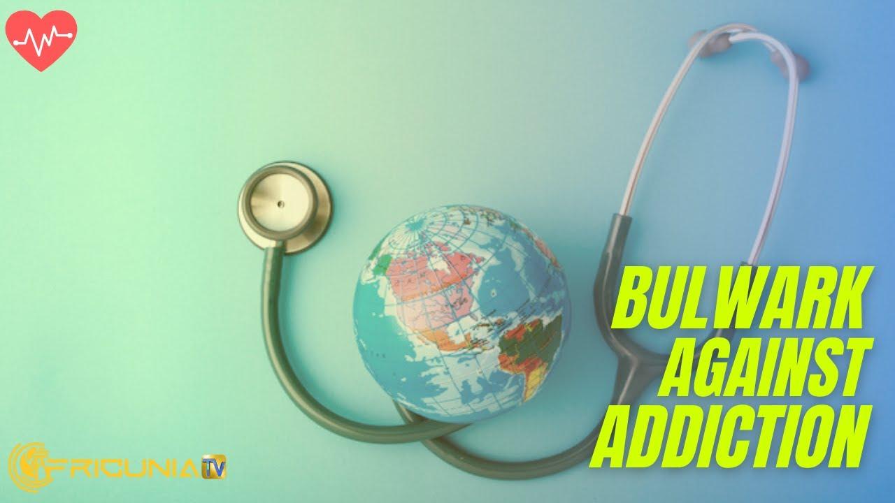 Bulwark against Addiction Ep4