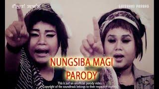 Nungsiba Magi Parody ( Manipuri parody video )