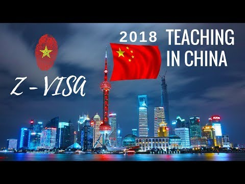 Chinese Z-Visa | Teaching in China | Moving Abroad