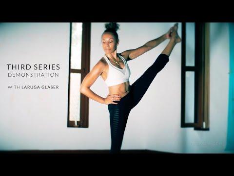 Ashtanga Yoga - Third Series Demonstration with Laruga Glaser