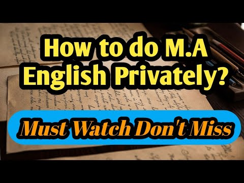 How To Do M.A English Privately? | M.A English Privately | M.A English Privately Complete Info