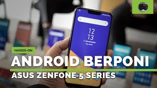 Hands-on ASUS ZenFone 5 Series Indonesia (ZenFone 5, 5Z, 5 Lite)
