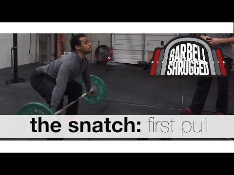 The Snatch: First Pull - Technique WOD