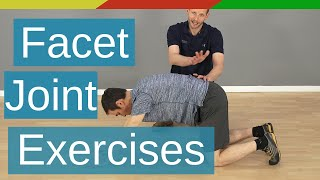 Lumbar Facet Joint Pain Relief - 3 Exercises