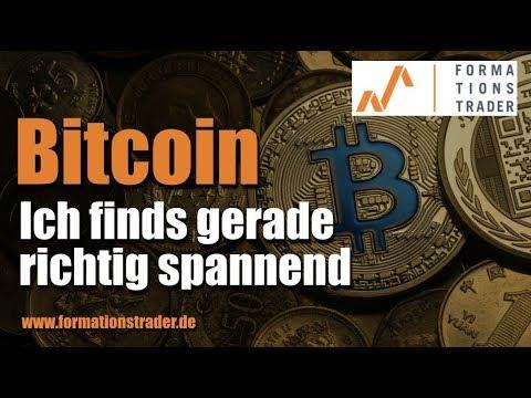 Bitcoin: Ich finds gerade richtig spannend