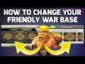 Clash of Clans: HOW TO CHANGE YOUR FRIENDLY WAR BASE - CHOOSE FROM 6 LAYOUTS FOR WAR! | Mister Clash