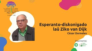 14-a GRE kaj 1-a JRS: Esperanto-diskonigado laŭ Ziko van Dijk (César Dorneles)