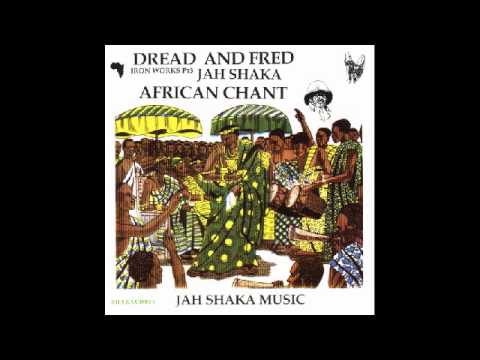 Dread & Fred - African Chant (Album)