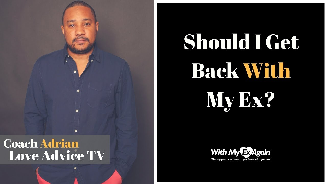 Should you get back with an ex