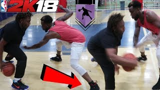 MY ANKLES GOT DESTROYED BY NBA 2k18 Stephen Curry, Lebron James MoCap Ball Handler