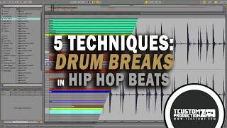 5 TIPS: How to Use Drum Breaks in Hip Hop Beats Tutorial + (DOWNLOAD FREE DRUM BREAKS) Ableton Live