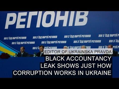 Black Accountancy Leak Shows Just How Corruption Works In Ukraine – Editor 'Ukrainska Pravda'