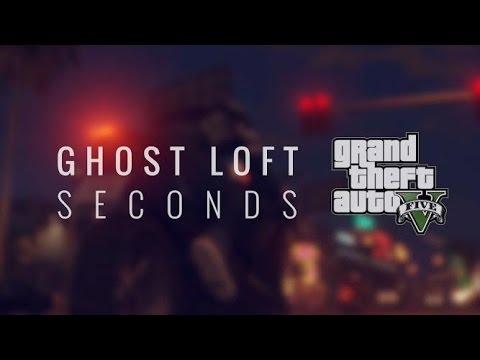 ghost loft seconds gta online music video youtube. Black Bedroom Furniture Sets. Home Design Ideas