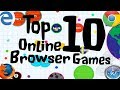 Top Ten Online Browser Games Free To Play!!