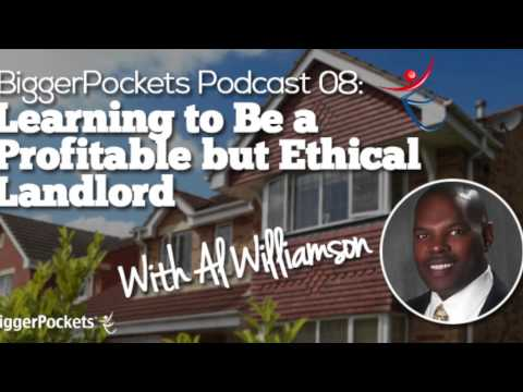 Learning to Be a Profitable but Ethical Landlord with Al Williamson | BP Podcast 08