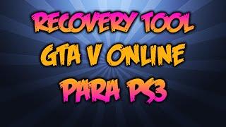 GTA V Online Recovery Tool | 1.25 | EXPLICADO | DakinModZ