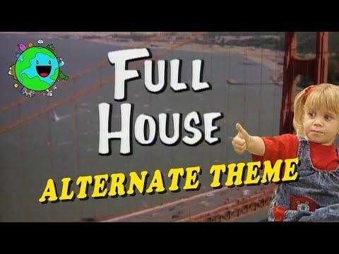 Full House Opening (ALTERNATE THEME)