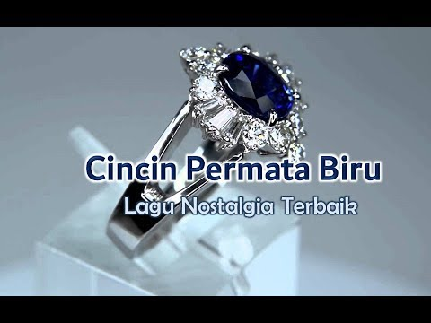 Lagu Nostalgia Terbaik - CINCIN PERMATA BIRU (clear sound with lyrics)