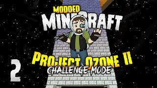 Minecraft: Project Ozone 2 | TOWER OF POWAH... And... yeah.  💥 [#2]