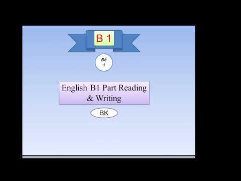 Luyện thi Tiếng Anh B1 Khung Châu Âu - Phần 1