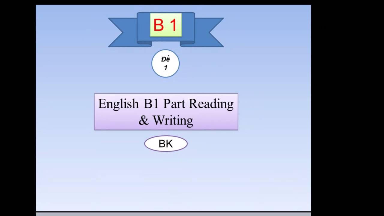 English Test B1 Full (Đề 1) Có lời giải