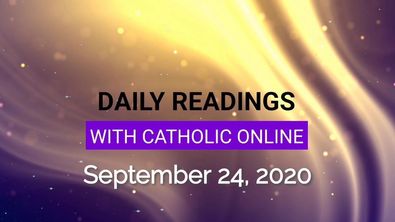 Daily Reading for Thursday, September 24th, 2020 HD