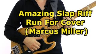 Amazing Slap Riff - Run For Cover (Marcus Miller) Main Riff Lesson (L#111)