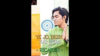 YE JO DESH HAI TERA - Swades ft. RICARDO || DANCE CHOREOGRAPHY || REPUBLIC DAY SPECIAL ||