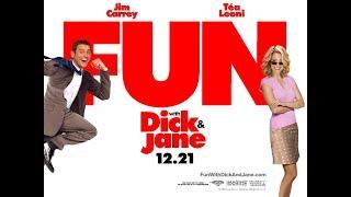 Аферисты Дик и Джейн (Fun with Dick and Jane)