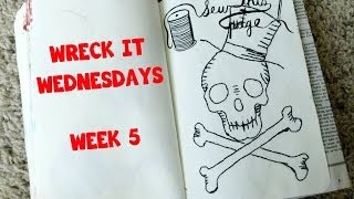 WRECK THIS JOURNAL- WRECK IT WEDNESDAYS- WEEK 5