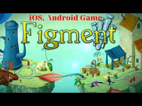 Figment - Gameplay Chapter 2 | Mobile Game Training |