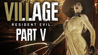 Resident Evil Village Part 5 Fishing For Compliments