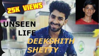 Rare Unseen Life of Deekshith Shetty