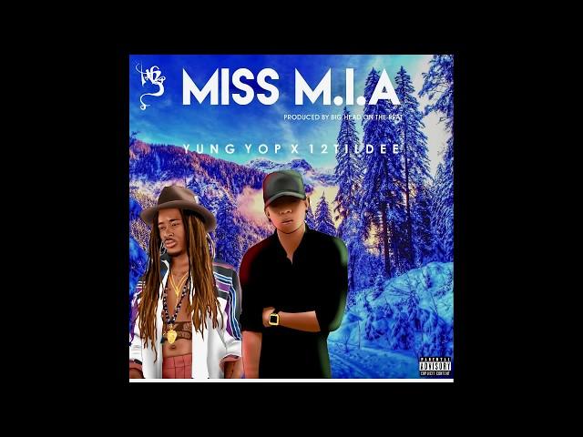 12TilDee x  Yop -  Miss M.I.A ( prod #Bigheadonthebeat )